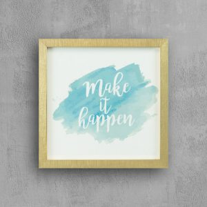 "Inspirational quote with gold frame : ""Make It Happen"""