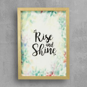 """Quote: Rise and Shine with gold frame """