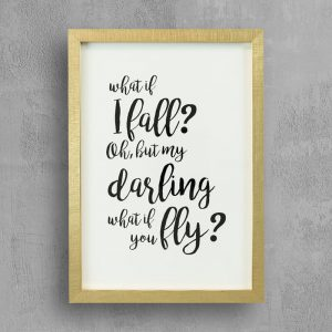 Inspirational quote with gold frame: What If I Fall